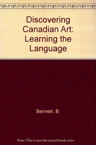 9780132152037: Discovering Canadian Art: Learning the Language