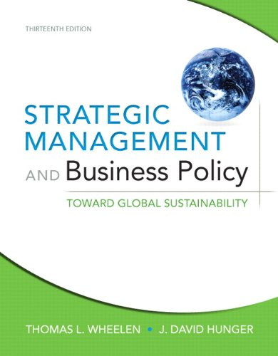 9780132153225: Strategic Management and Business Policy: Toward Global Sustainability (13th Edition)