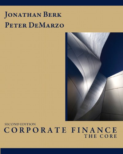 9780132153683: Corporate Finance: The Core (2nd Edition)