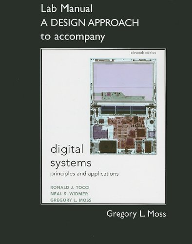 9780132153812: Student Lab Manual A Design Approach for Digital Systems: Principles and Applications