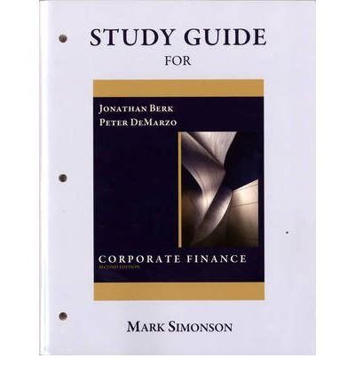 9780132153980: Study Guide for Corporate Finance: The Core