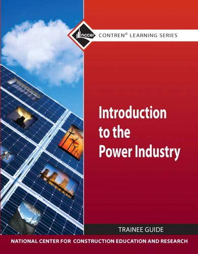 9780132154130: Introduction to Power Industry Trainee Gd (Contren Learning)