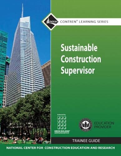 9780132154154: Sustainable Construction Supervisor TG (Contren Learning Series)