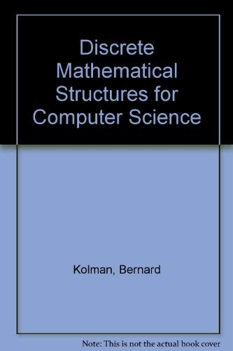 9780132154185: Discrete Mathematical Structures for Computer Science