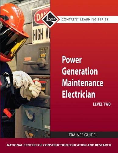 9780132154239: Power Generation Maintenance Electrician Level  2 TG (Contren Learning)
