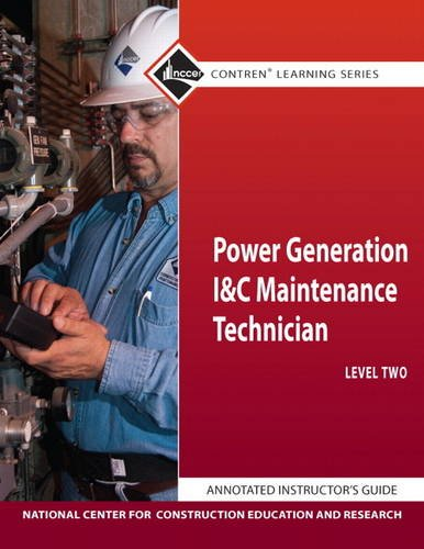 9780132154338: Power Generation I&C Maintenance 2 Annotated Instructor's Guide