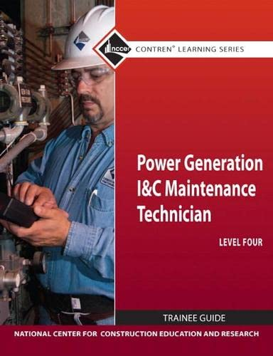 9780132154376: Power Generation I&C Maintenance Technician Level 4 Trainee Guide