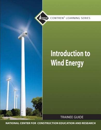 9780132154529: Introduction to Wind Energy TG module (Nccer Contren Learning Series)