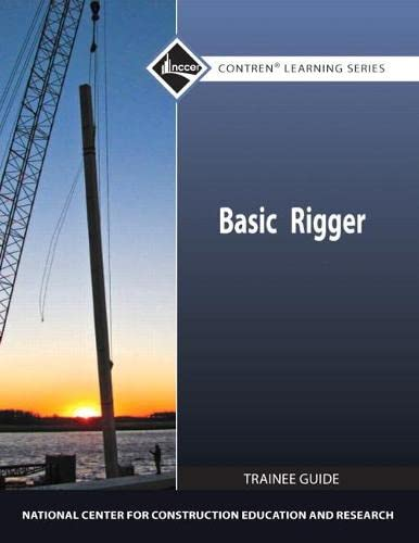 9780132154567: Basic Rigger Level 1 Trainee Guide, Paperback (2nd Edition) (Contren Learning Series)
