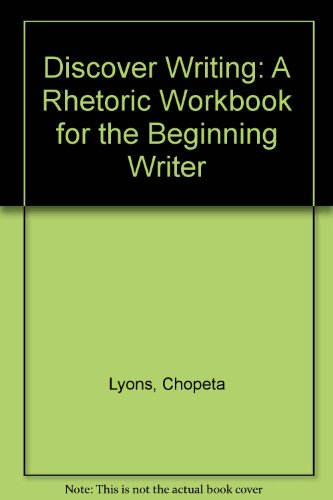 9780132155748: Discover Writing: A Rhetoric Workbook for the Beginning Writer