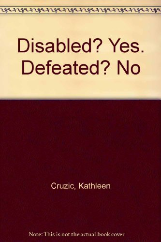9780132156813: Disabled? Yes. Defeated? No