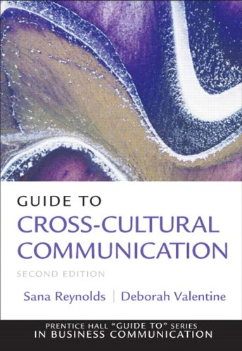 Guide to Cross-Cultural Communications (2nd Edition) (Guide: Munter, Mary M.,