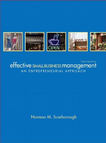 Effective Small Business Management (10th Edition): Scarborough, Norman M.
