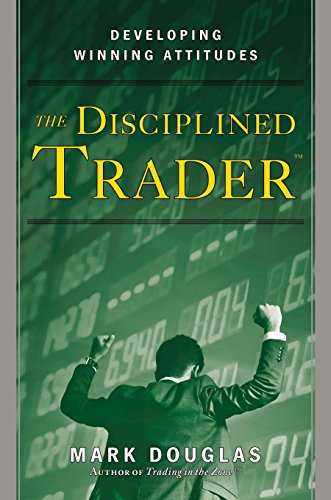 9780132157575: THE DISCIPLINED TRADER. Developing Winning Attitudes, Edition anglaise