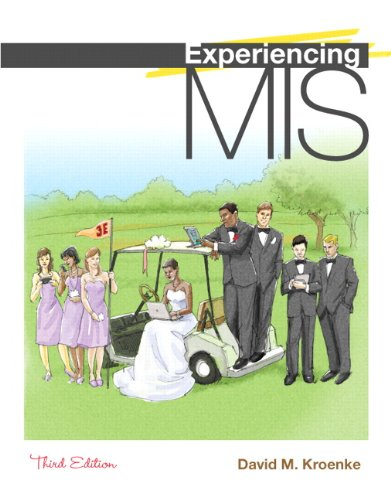 9780132157940: Experiencing MIS (3rd Edition)