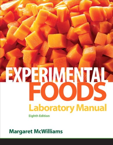 Laboratory Manual for Foods : Experimental Perspectives: Margaret McWilliams