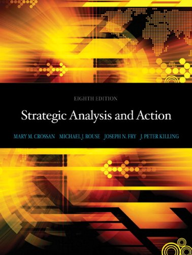 Strategic Analysis and Action (8th Edition): Crossan, Mary M.;