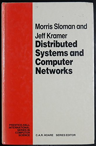 9780132158640: Distributed Systems and Computer Networks (Prentice-Hall International Series in Computer Science)