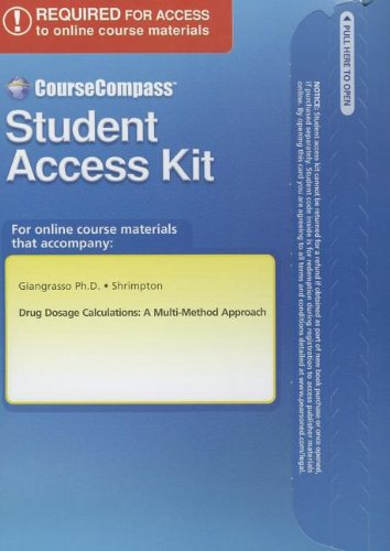 9780132158725: Drug Dosage Calculations: A Multi-method Approach Coursecompass Access Code Card