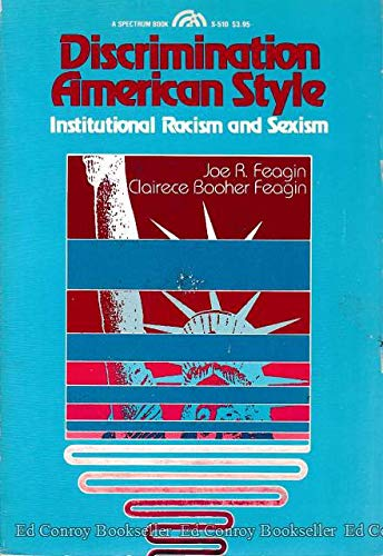 9780132158893: Discrimination American Style: Institutional Racism and Sexism