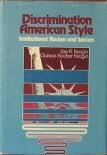 Discrimination American style: Institutional racism and sexism: Feagin, Joe R