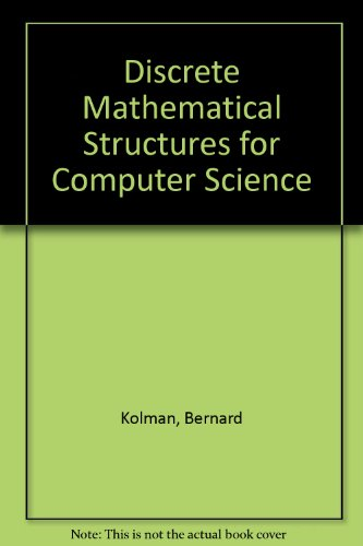 9780132159227: Discrete Mathematical Structures for Computer Science