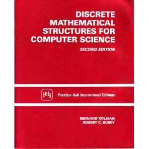 9780132160032: Discrete Mathematical Structures for Computer Science