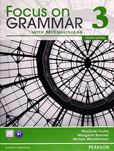 9780132160544: Focus on Grammar 3 with MyEnglishLab