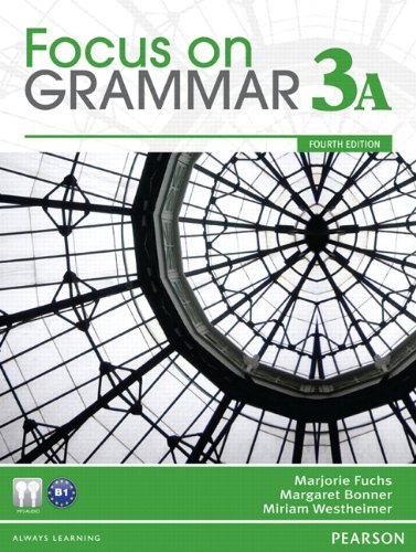 9780132160582: Focus on Grammar 3a Split: Student Book