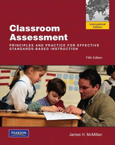 9780132160728: Classroom Assessment: Principles and Practice for Effective Standards-Based Instruction: International Edition