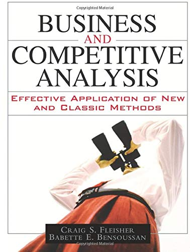 9780132161589: Business and Competitive Analysis: Effective Application of New and Classic Methods (paperback)