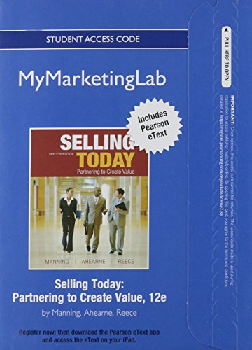 9780132161695: Selling Today Student Access Code: Partnering to Create Value (Mymarketinglab)