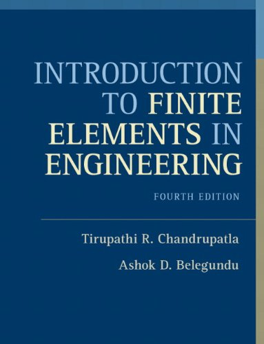 9780132162746: Introduction to Finite Elements in Engineering: (4th Edition)