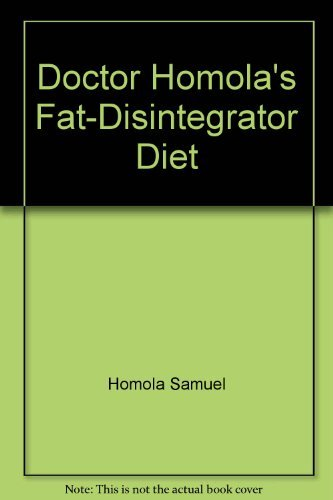 9780132163255: Doctor Homola's fat-disintegrator diet