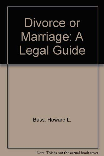 9780132163903: Divorce or Marriage: A Legal Guide