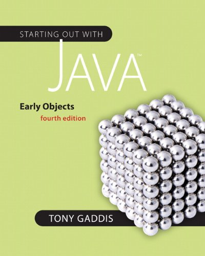 9780132164764: Starting Out with Java: Early Objects (4th Edition) (Gaddis Series)