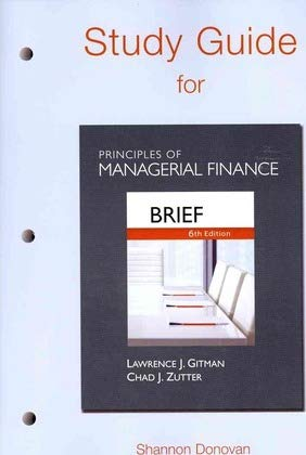 9780132164917: Study Guide for Prinicples of Managerial Finance, Brief