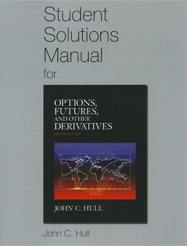 9780132164962: Options, Futures, and Other Derivatives Solutions Manual