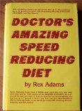 9780132164993: Doctor's Amazing Speed Reducing Diet