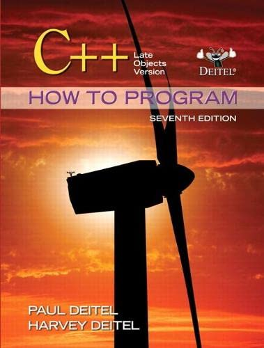 9780132165419: C++ How to Program: Late Objects Version (7th Edition) (How to Program (Deitel))