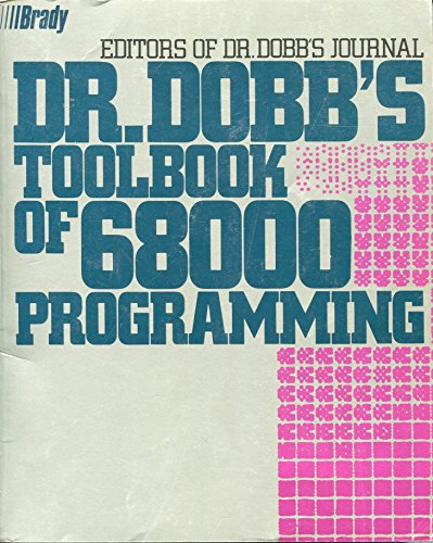 9780132165570: Dr. Dobb's Toolbook of 68000 Programming