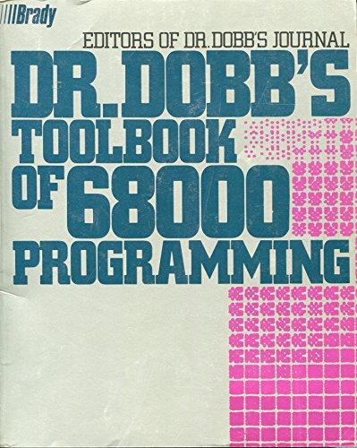 9780132165570: Dr. Dobb's Toolbook of 68000 Programming