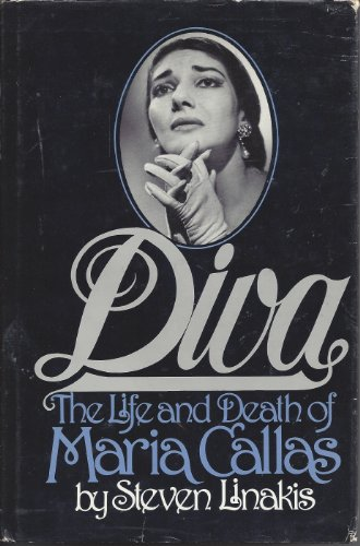9780132165723: Diva: The Life and Death of Maria Callas