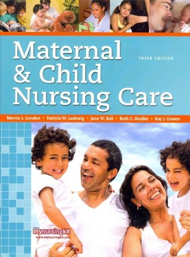 9780132166010: Maternal & Child Nursing Care and MyNursingLab with Pearson eText Student Access Code Card (3rd Edition)