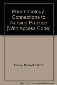 9780132166041: Pharmacology: Connections to Nursing Practice with MyNursingLab and Pearson eText (Access Card)