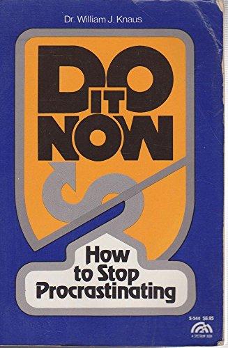 9780132166065: Do It Now: How to Stop Procrastinating (Spectrum Book)