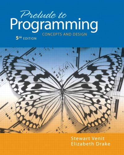 9780132167390: Prelude to Programming: Concepts and Design (5th Edition) (Pearson Custom Computer Science)