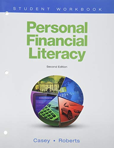 Personal Financial Literacy, Second Edition: Student Workbook (2014 Copyright): Casey And Roberts