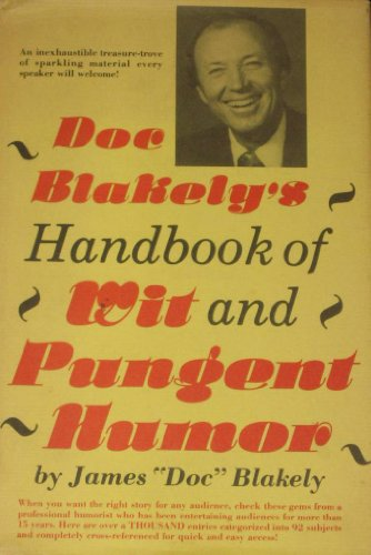 9780132168618: Doc Blakely's Handbook of Wit and Pungent Humor