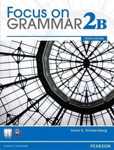 9780132169264: Focus on Grammar Student Book Split 2B